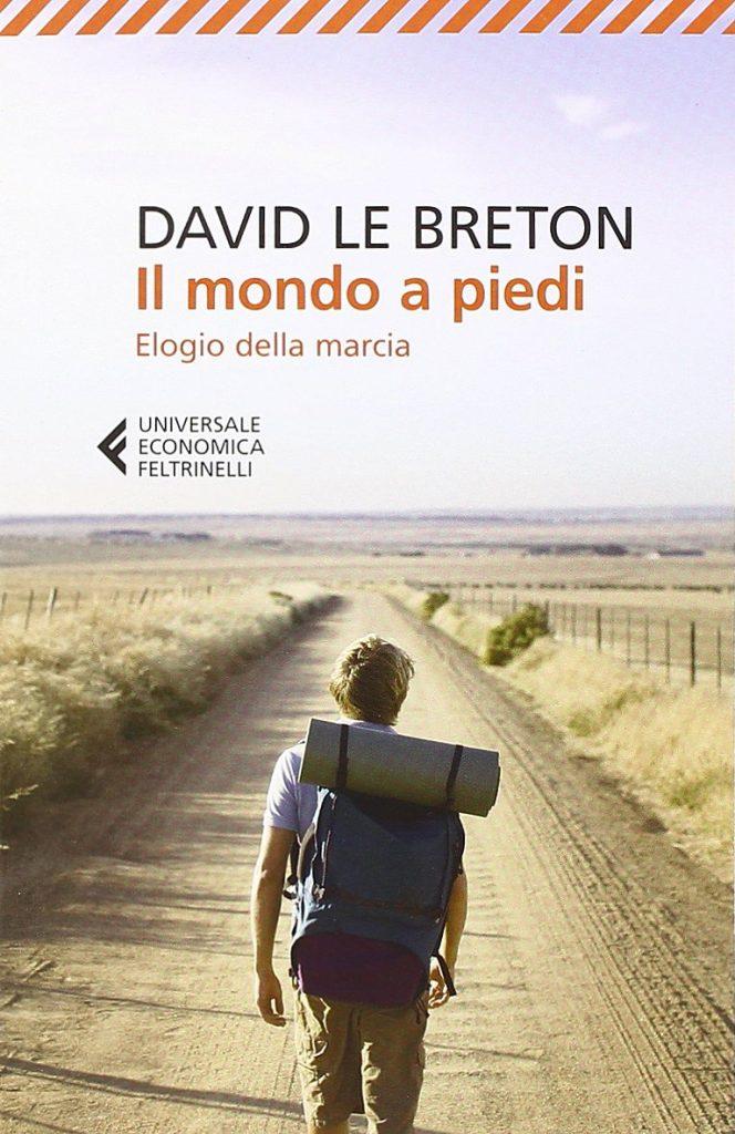 Il mondo a piedi, david le breton