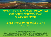 Workshop travel coaching per donne che vogliono viaggiare sole